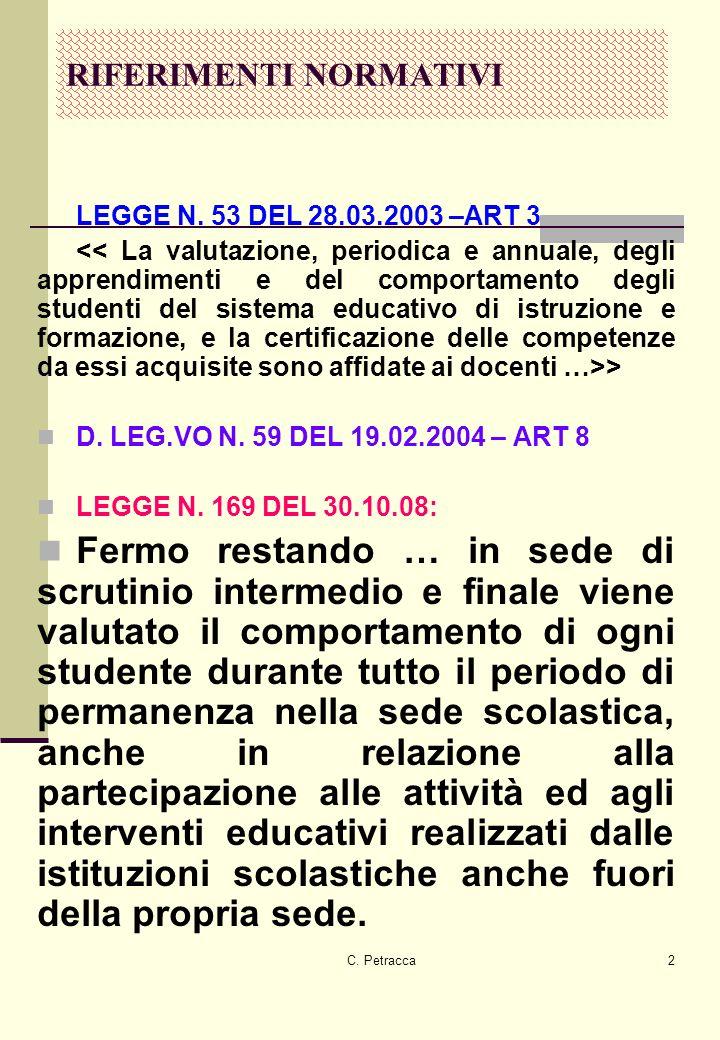 C.Petracca2 RIFERIMENTI NORMATIVI LEGGE N. 53 DEL 28.03.2003 –ART 3 > D.