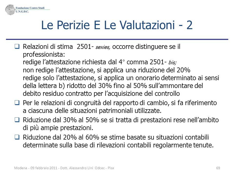 Modena - 09 febbraio 2011 - Dott. Alessandro Lini Odcec - Pisa69 Le Perizie E Le Valutazioni - 2 Relazioni di stima 2501- sexies, occorre distinguere