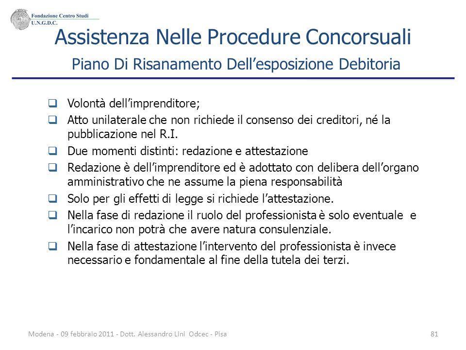 Modena - 09 febbraio 2011 - Dott. Alessandro Lini Odcec - Pisa81 Assistenza Nelle Procedure Concorsuali Piano Di Risanamento Dellesposizione Debitoria