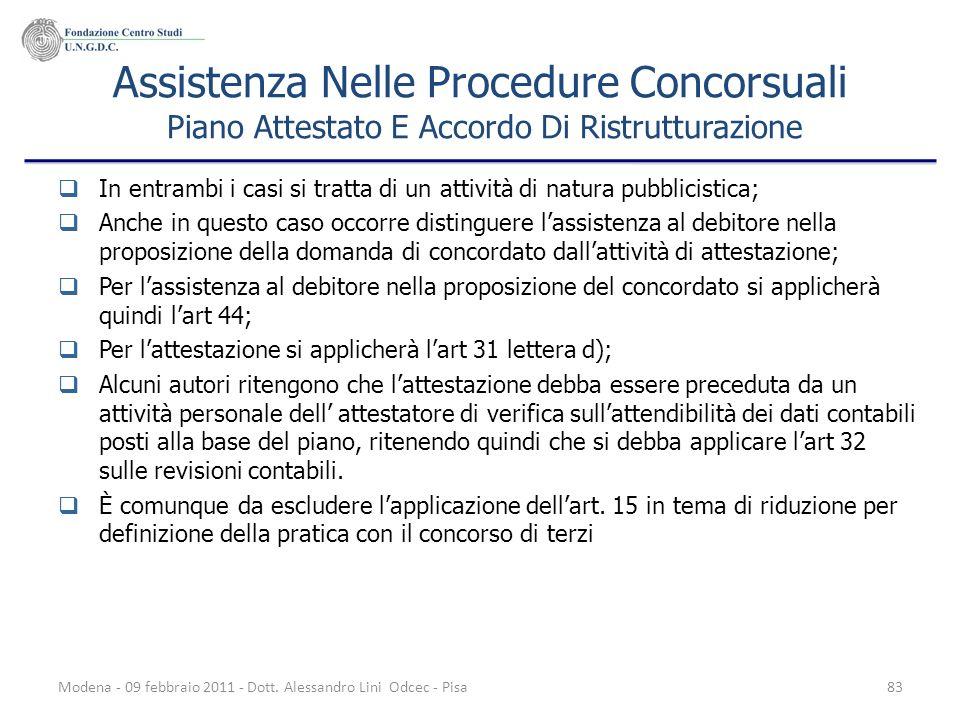 Modena - 09 febbraio 2011 - Dott. Alessandro Lini Odcec - Pisa83 Assistenza Nelle Procedure Concorsuali Piano Attestato E Accordo Di Ristrutturazione