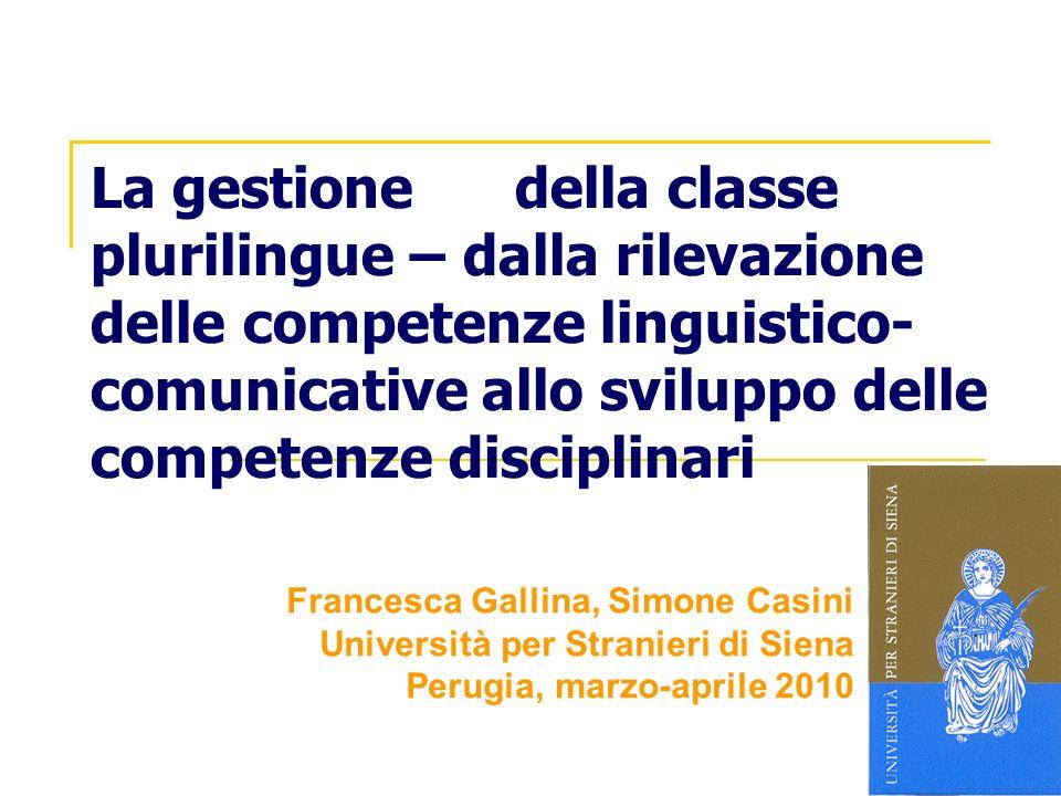 La gestione della classe plurilingue – dalla rilevazione delle competenze linguistico- comunicative allo sviluppo delle competenze disciplinari France