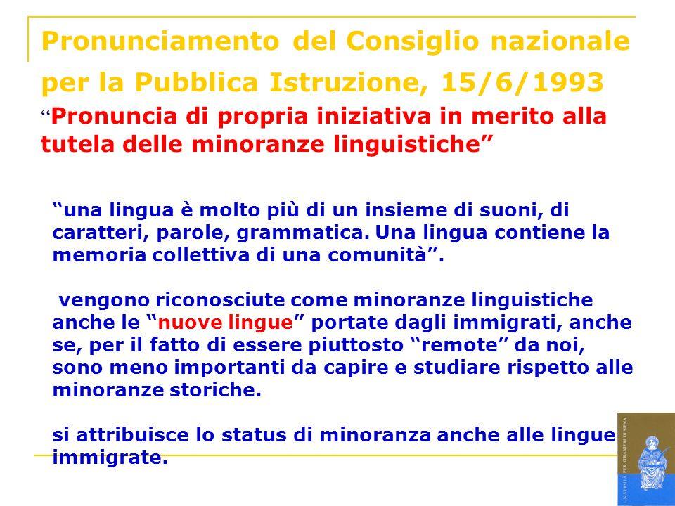 Pronunciamento del Consiglio nazionale per la Pubblica Istruzione, 15/6/1993 Pronuncia di propria iniziativa in merito alla tutela delle minoranze lin