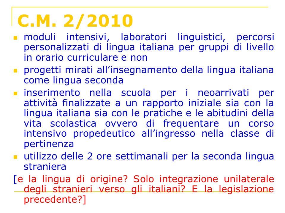 C.M. 2/2010 moduli intensivi, laboratori linguistici, percorsi personalizzati di lingua italiana per gruppi di livello in orario curriculare e non pro