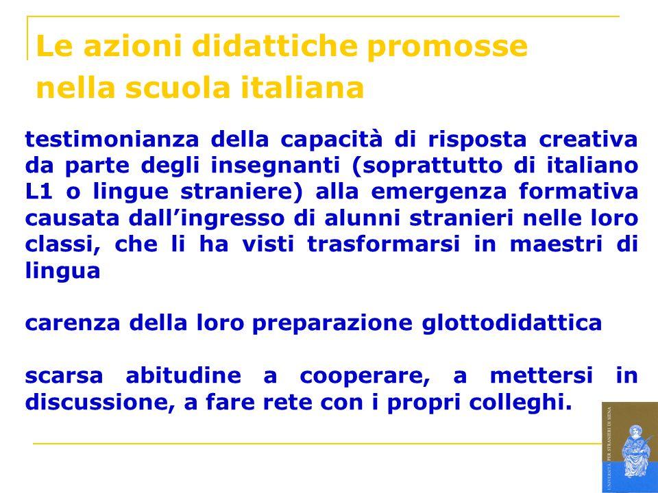 Le azioni didattiche promosse nella scuola italiana testimonianza della capacità di risposta creativa da parte degli insegnanti (soprattutto di italia
