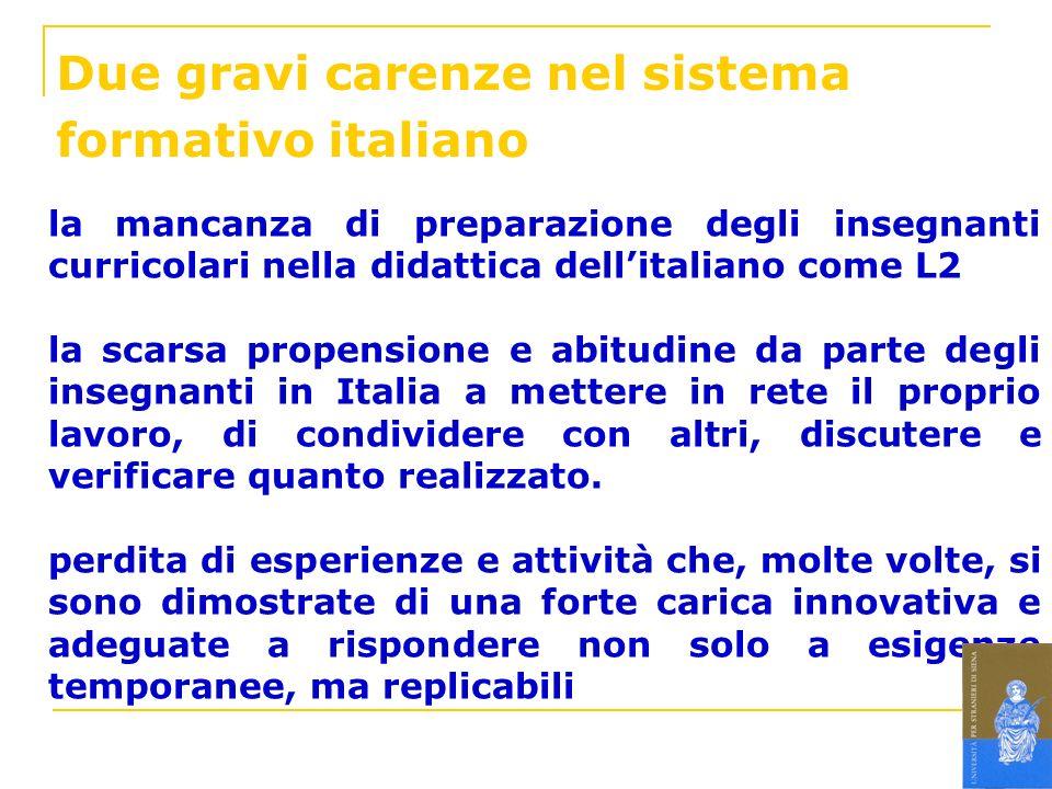 Due gravi carenze nel sistema formativo italiano la mancanza di preparazione degli insegnanti curricolari nella didattica dellitaliano come L2 la scar