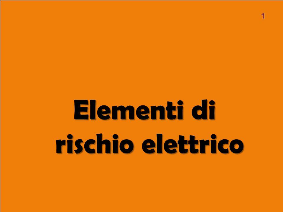 Elementi di rischio elettrico 1