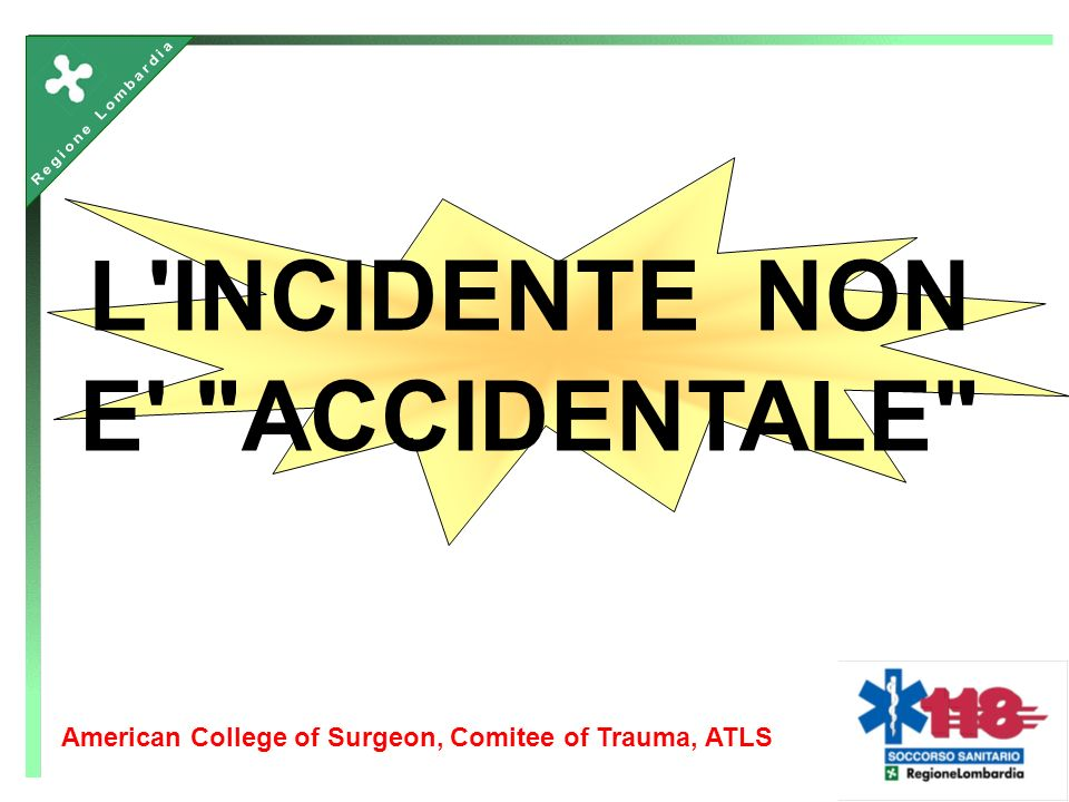 L'INCIDENTE NON E'