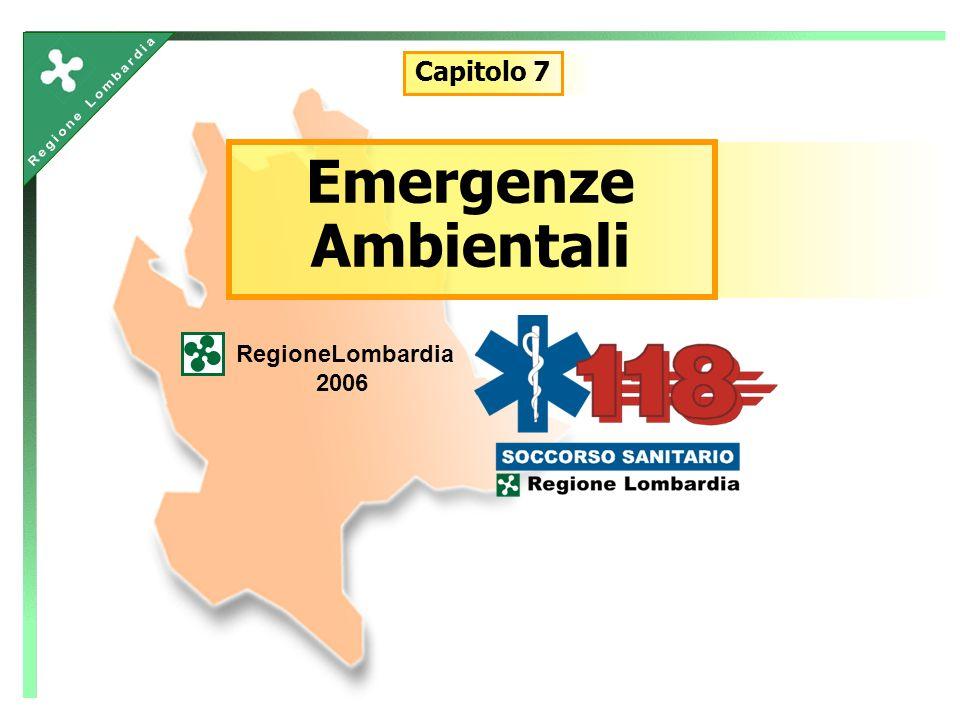 Emergenze Ambientali RegioneLombardia 2006 Capitolo 7