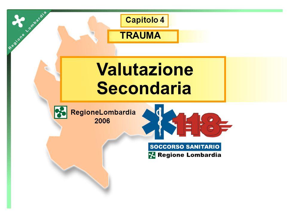 Valutazione Secondaria RegioneLombardia 2006 Capitolo 4 TRAUMA