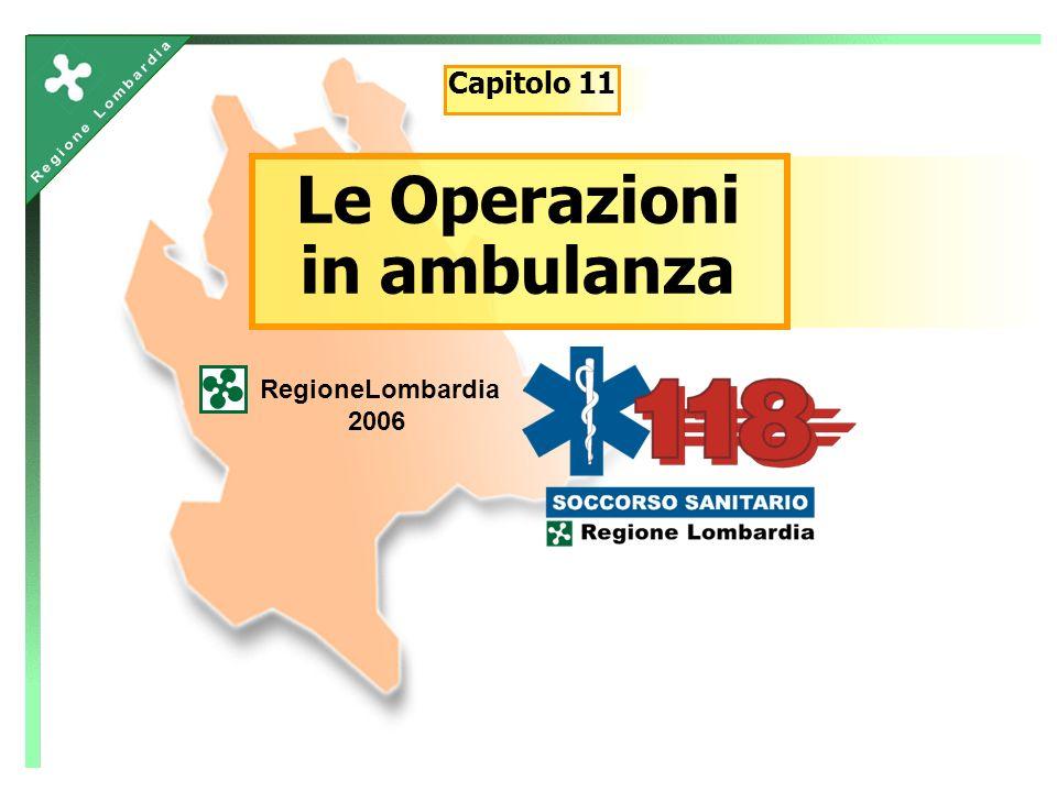 Le Operazioni in ambulanza RegioneLombardia 2006 Capitolo 11