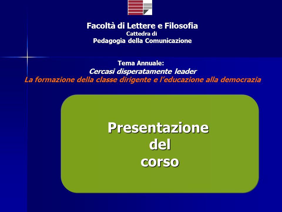Università della Calabria Parte Generale Cercasi disperatamente leader 23.