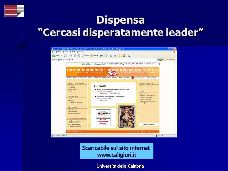 Università della Calabria Dispensa Cercasi disperatamente leader Scaricabile sul sito internet www.caligiuri.it