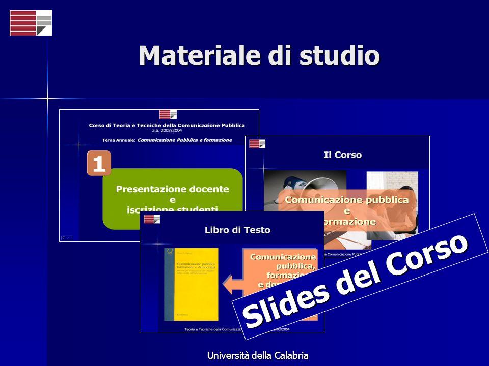 Università della Calabria Materiale di studio Slides del Corso