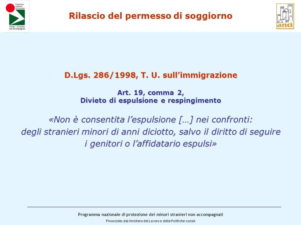 Programma nazionale di protezione dei minori stranieri non accompagnati Finanziato dal Ministero del Lavoro e delle Politiche sociali Rilascio del permesso di soggiorno D.Lgs.