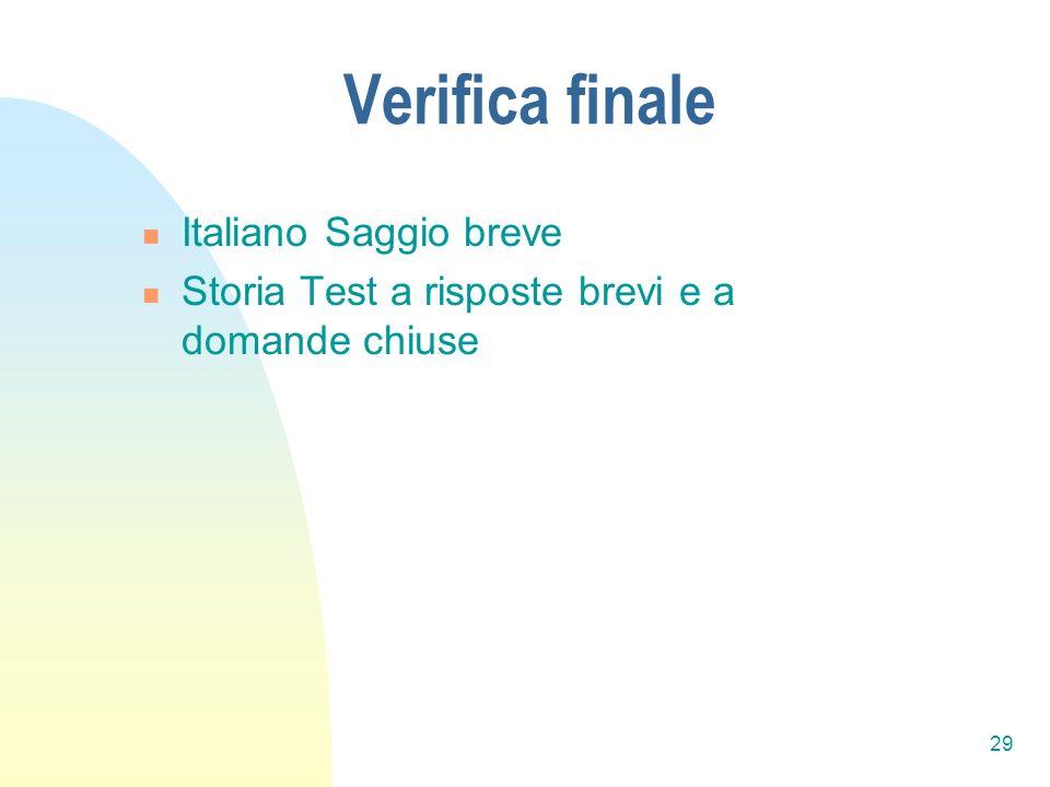 29 Verifica finale Italiano Saggio breve Storia Test a risposte brevi e a domande chiuse