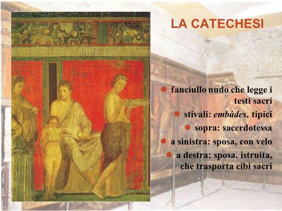LA CATECHESI fanciullo nudo che legge i testi sacri stivali: embàdes, tipici sopra: sacerdotessa a sinistra: sposa, con velo a destra: sposa, istruita