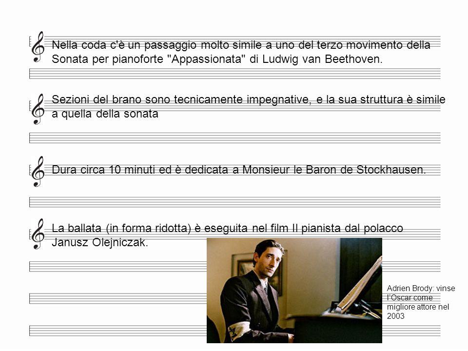 Nella coda c'è un passaggio molto simile a uno del terzo movimento della Sonata per pianoforte