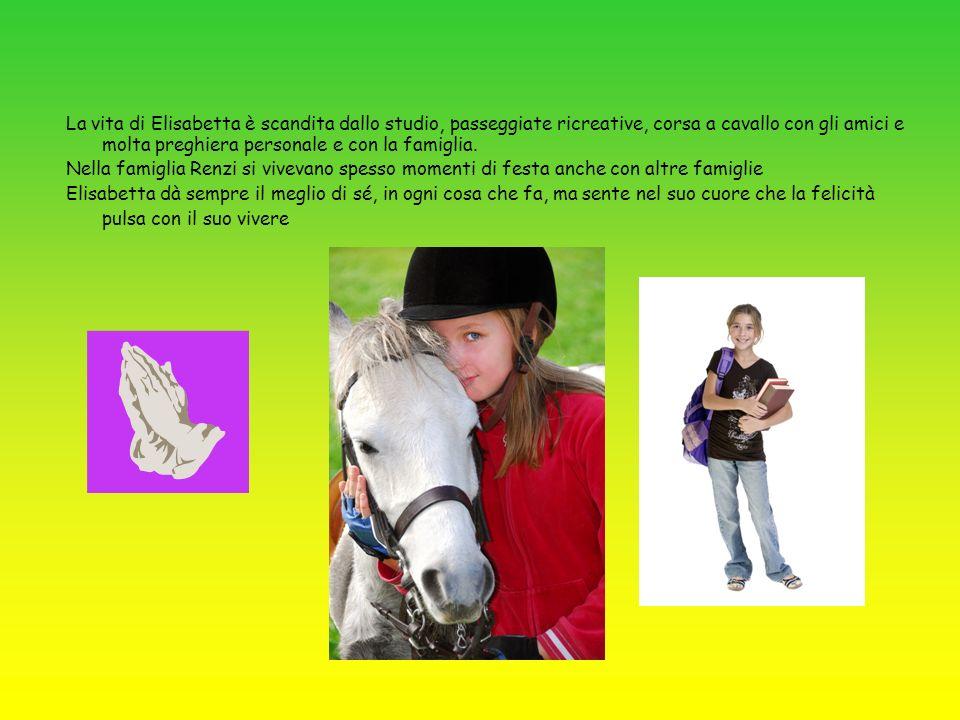 La vita di Elisabetta è scandita dallo studio, passeggiate ricreative, corsa a cavallo con gli amici e molta preghiera personale e con la famiglia. Ne