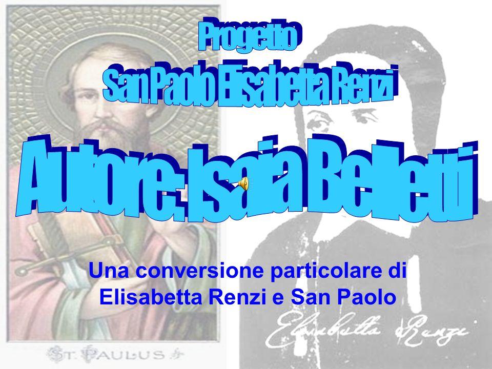 Una conversione particolare di Elisabetta Renzi e San Paolo
