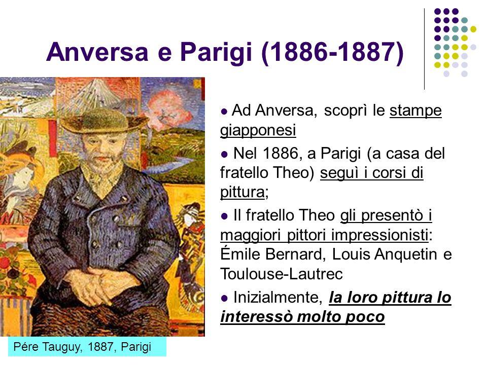 Anversa e Parigi (1886-1887) Pére Tauguy, 1887, Parigi Ad Anversa, scoprì le stampe giapponesi Nel 1886, a Parigi (a casa del fratello Theo) seguì i c