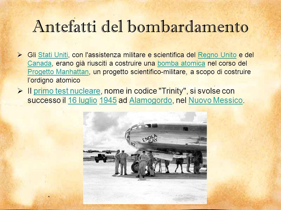 Antefatti del bombardamento Gli Stati Uniti, con l'assistenza militare e scientifica del Regno Unito e del Canada, erano già riusciti a costruire una