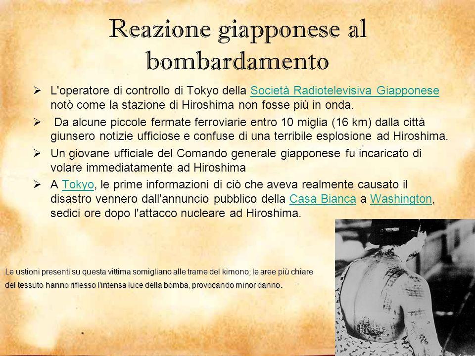 Reazione giapponese al bombardamento L'operatore di controllo di Tokyo della Società Radiotelevisiva Giapponese notò come la stazione di Hiroshima non