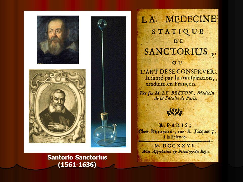 Santorio Sanctorius (1561-1636)