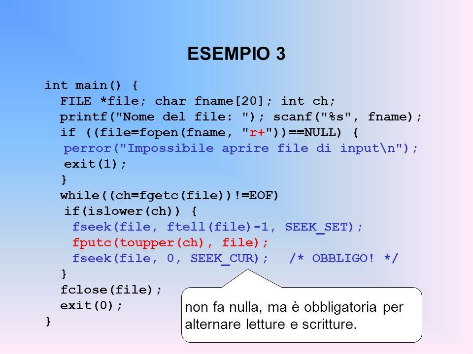 ESEMPIO 3 int main() { FILE *file; char fname[20]; int ch; printf(