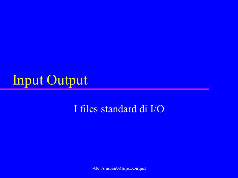 AN Fondam98 Input Output Operazioni della classe Graphics u drawLine(x1 int, y1 int, x2 int, y2 int) –Draws a line, using the current color, between the points (x1, y1) and (x2, y2) in this graphics context s coordinate system.