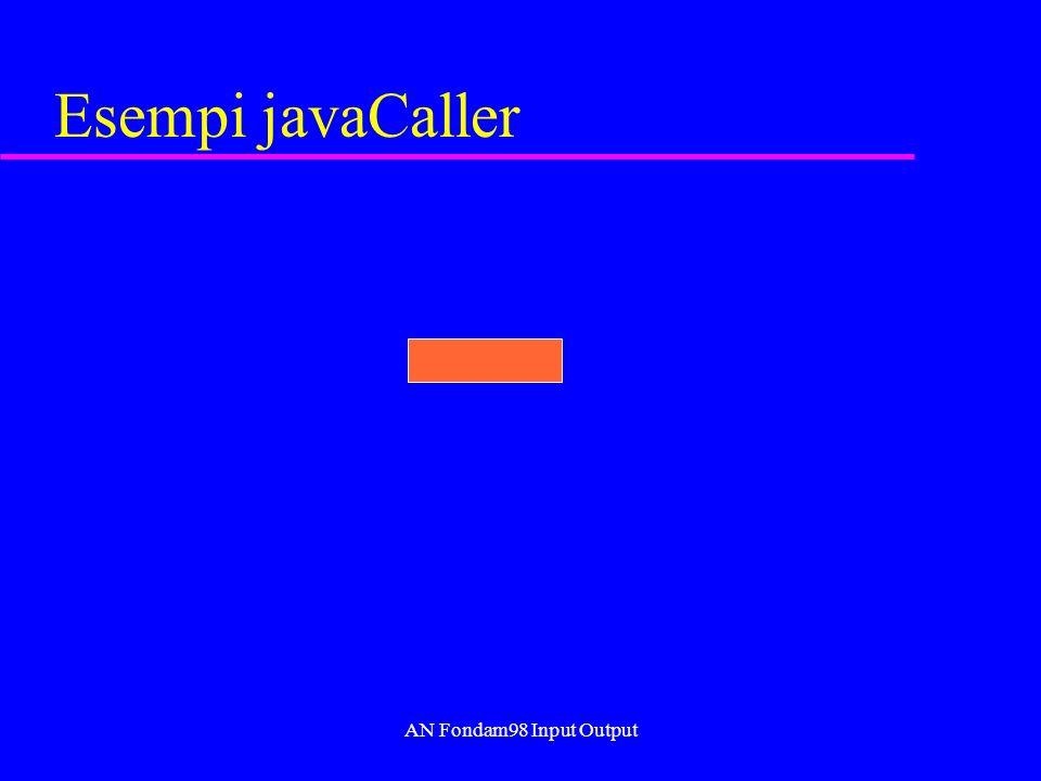 AN Fondam98 Input Output Esempi javaCaller