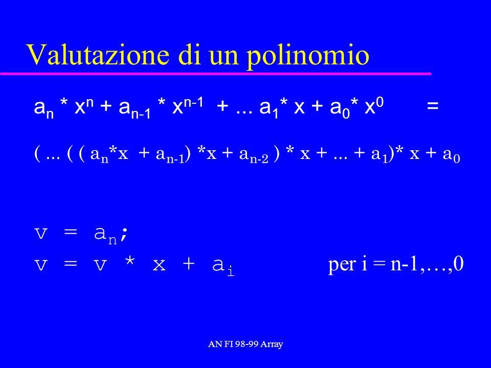 AN FI 98-99 Array Valutazione di un polinomio a n * x n + a n-1 * x n-1 +...