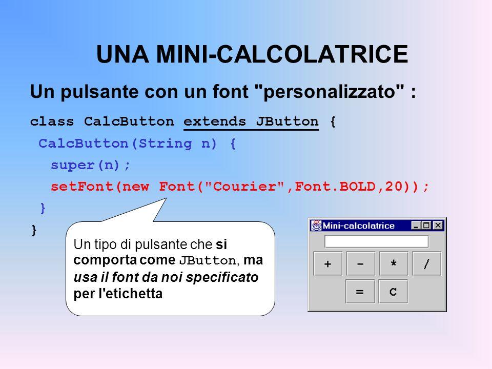 UNA MINI-CALCOLATRICE Un pulsante con un font