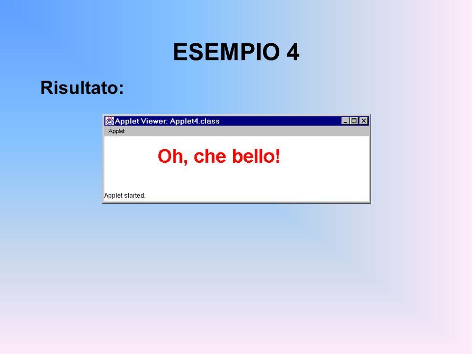 ESEMPIO 4 Risultato: