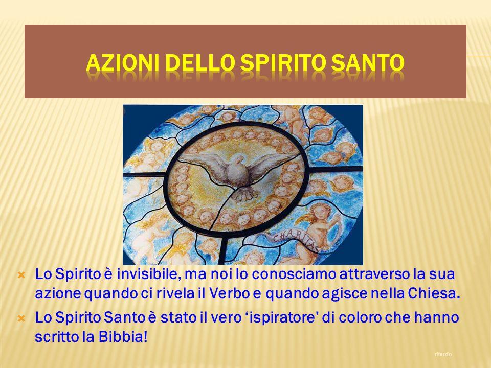 Lo Spirito è invisibile, ma noi lo conosciamo attraverso la sua azione quando ci rivela il Verbo e quando agisce nella Chiesa. Lo Spirito Santo è stat