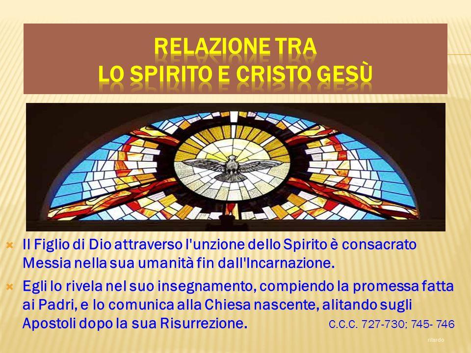 Il Figlio di Dio attraverso l'unzione dello Spirito è consacrato Messia nella sua umanità fin dall'Incarnazione. Egli lo rivela nel suo insegnamento,