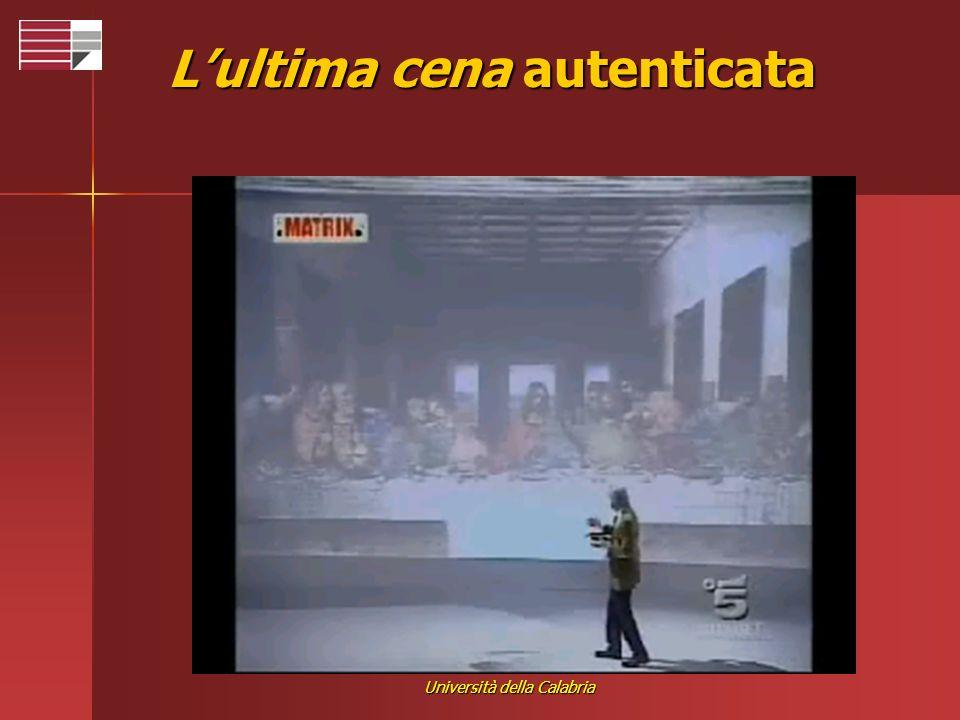 Università della Calabria Lultima cena autenticata