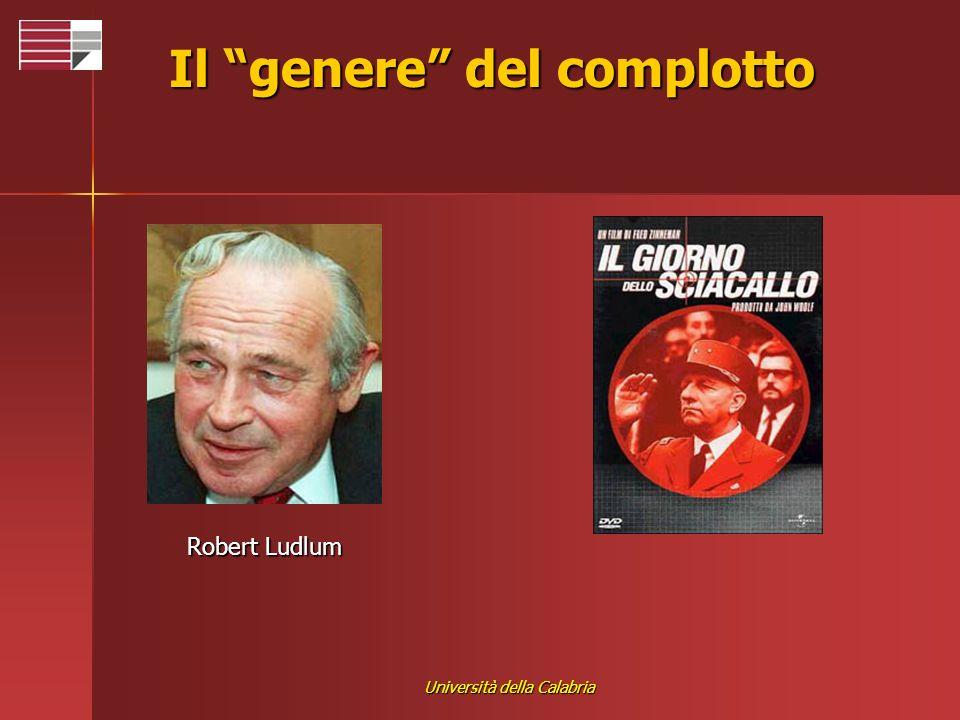 Università della Calabria Il genere del complotto Robert Ludlum