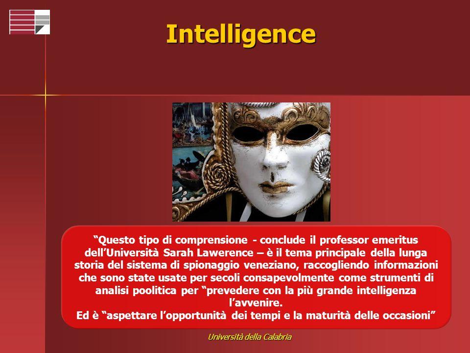Università della Calabria Intelligence Questo tipo di comprensione - conclude il professor emeritus dellUniversità Sarah Lawerence – è il tema princip