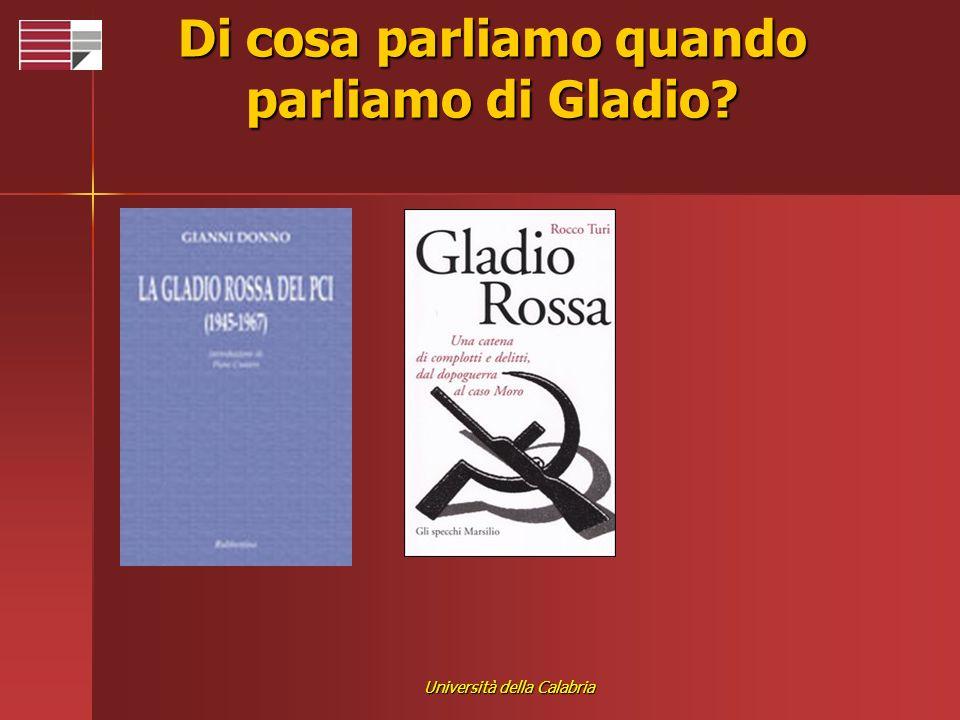 Università della Calabria Di cosa parliamo quando parliamo di Gladio?