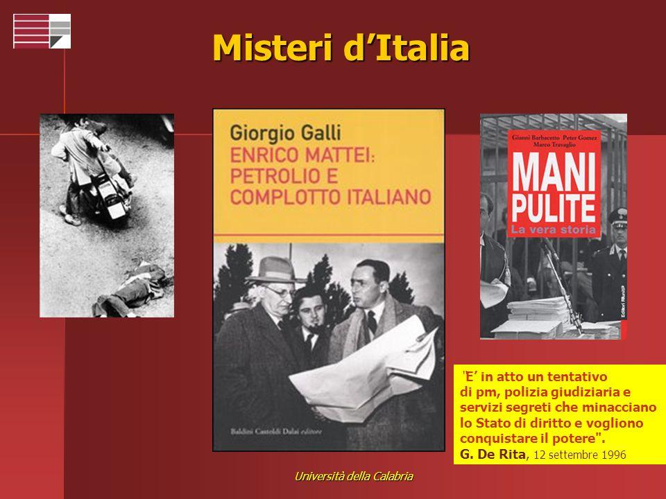 Università della Calabria Misteri dItalia E in atto un tentativo di pm, polizia giudiziaria e servizi segreti che minacciano lo Stato di diritto e vog