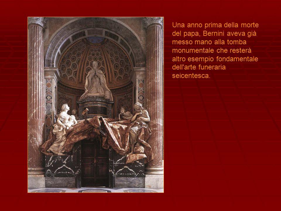 Una anno prima della morte del papa, Bernini aveva già messo mano alla tomba monumentale che resterà altro esempio fondamentale dell'arte funeraria se