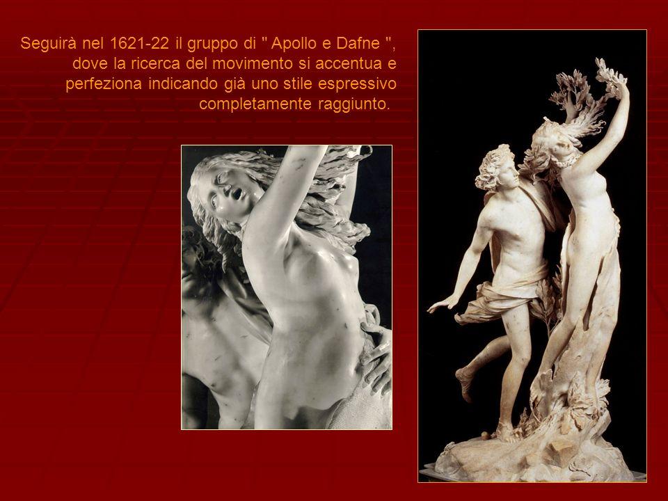 Oltre alle precedenti opere, tra il 1623 e 1624, il cardinale Scipione commissionò al Bernini allora venticinquenne, la statua del David: leroe biblico, armato soltanto di fionda, affronta un gigante in armi, Golia.