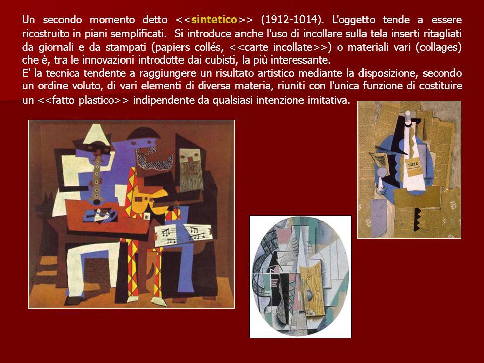 Un secondo momento detto > (1912-1014). L'oggetto tende a essere ricostruito in piani semplificati. Si introduce anche l'uso di incollare sulla tela i