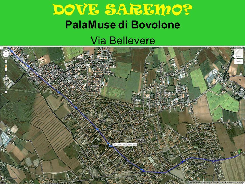 DOVE SAREMO PalaMuse di Bovolone Via Bellevere