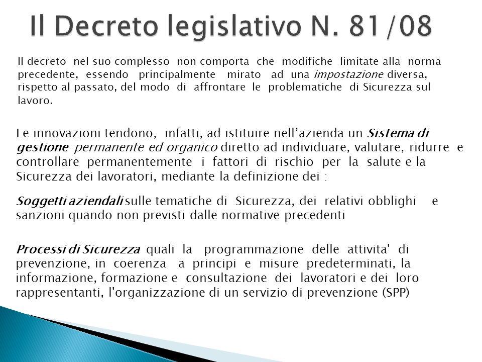 Il decreto nel suo complesso non comporta che modifiche limitate alla norma precedente, essendo principalmente mirato ad una impostazione diversa, rispetto al passato, del modo di affrontare le problematiche di Sicurezza sul lavoro.