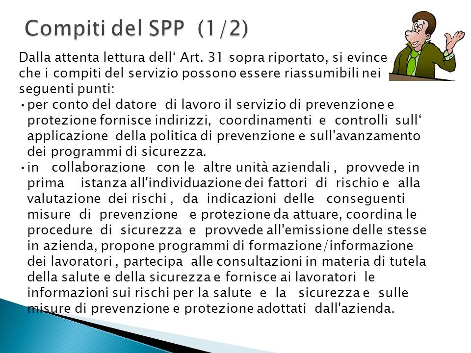Dalla attenta lettura dell Art. 31 sopra riportato, si evince che i compiti del servizio possono essere riassumibili nei seguenti punti: per conto del