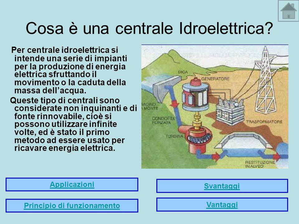 Cosa è una centrale Idroelettrica? Per centrale idroelettrica si intende una serie di impianti per la produzione di energia elettrica sfruttando il mo