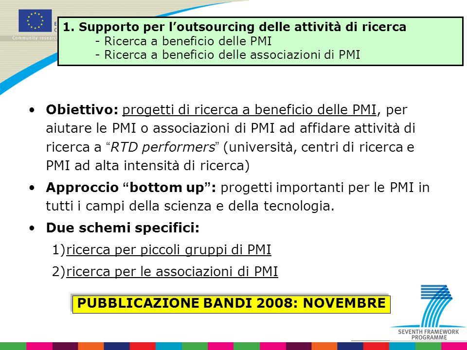 Obiettivo: progetti di ricerca a beneficio delle PMI, per aiutare le PMI o associazioni di PMI ad affidare attivit à di ricerca a RTD performers (univ