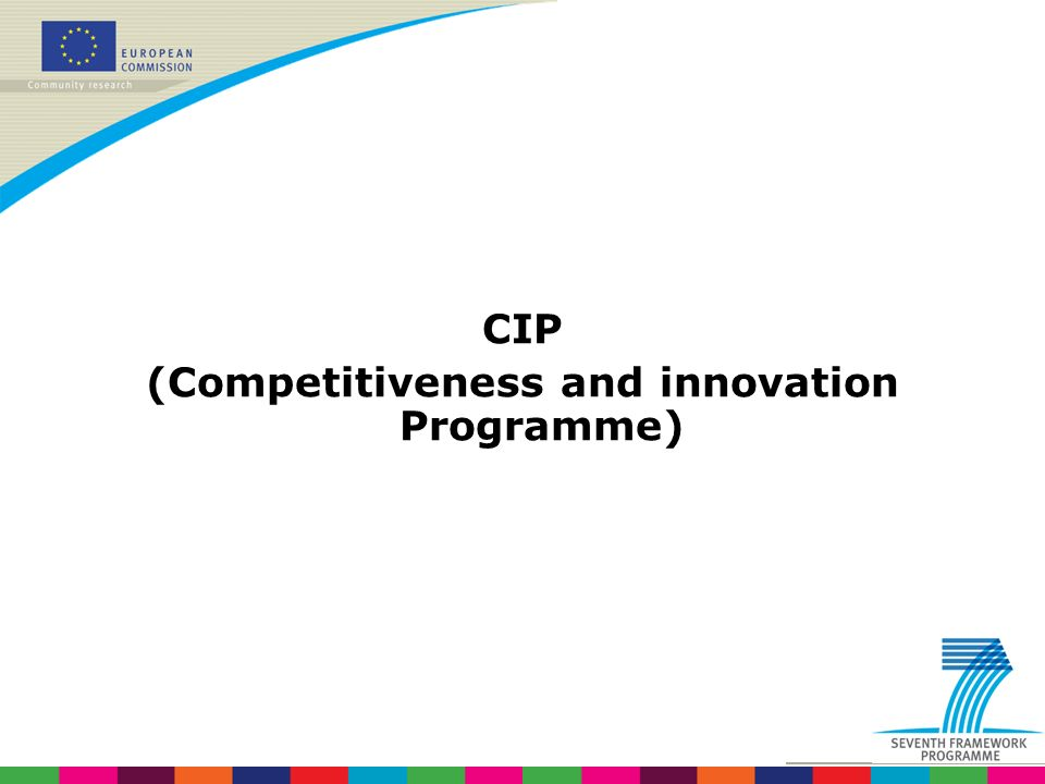 CIP (Competitiveness and innovation Programme)