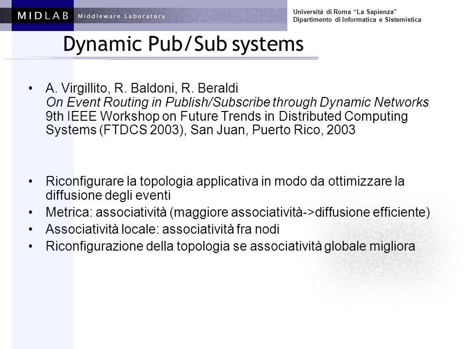 Università di Roma La Sapienza Dipartimento di Informatica e Sistemistica Middleware IRL (Interoperable Replication Logic) –Three-Tiers Software replication –Wide area networks